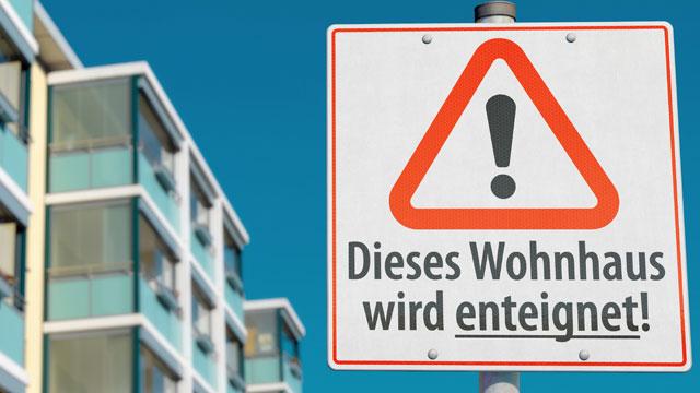 """Enteignung – ein """"no go"""""""